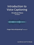 Captioning Processes and Development /VT200 Computerized Voice to Text III
